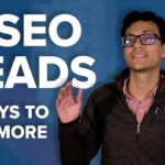 How to Get SEO Leads (6 Ways to Grow Your Business in 2019)