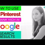 How to use Pinterest to rank high in Google search results - PinMeApp Pinterest Tips
