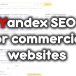 SEO in Yandex / SEO ranking factors for commercial websites 📊