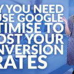 Why you need to use Google Optimise to boost your conversion rates