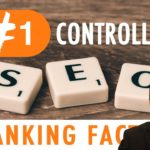 #1 Search Engine Optimization Ranking Factor We Can Control?