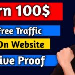Earn 100$ From Free Traffic Live Proof Rank Your Website With Backlinks In Hindi