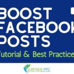 Facebook Boost Posts Step-By-Step Tutorial and Best Practices