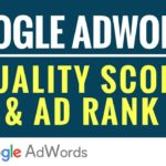 Google AdWords Quality Score and Ad Rank Explained
