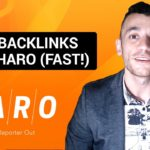 HARO Link Building: Get Backlinks With HARO (Fast)!