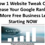 How 1 Website Tweak Can Boost Google Rankings for MORE FREE Business Leads NOW