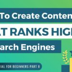 How To Create Content That Ranks High In Search Engines - SPPC SEO Tutorial #8