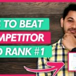 How to Beat Competitor website and Get Top Rank in Search Engine.