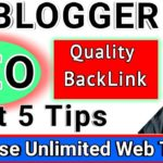 How to Get 5 ways Quality Backlinks | increase Web Traffic || Blogger SEO Tutorial in hindi 2017-19