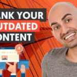 How to Rank Your Old Content (And Start Ranking for Hundreds Of New Keywords)