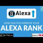Improve Your Website Alexa Ranking - How to Boost Alexa Ranking of your Website or Online Business?