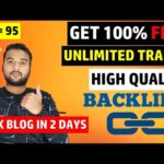 Rank Blog Website in 2 Days with HIGH QUALITY BACKLINK (100% FREE & Unlimited Traffic)  in 2020
