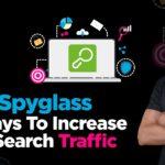 SEO Spyglass Review - 3x Ways To Build Backlinks