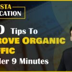 SEO Tips to Improve Organic Traffic in Under 9 Minutes | Digital Marketing Tools Hacks | In Hindi