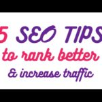 TOP 5 SEO TIPS to INCREASE TRAFFIC to your website - Web Design Trends 2016