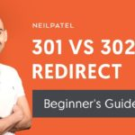 What's the Difference Between a 301 and 302 Redirect?