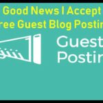 100% Free Guest Posting Real High DA PA Quality Backlinks   Rank Your Blog & Website