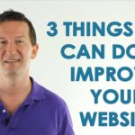 3 things that will improve your website! (...and increase sales)