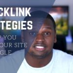 5 Backlink Strategies to Help You Rank Your Site On Google