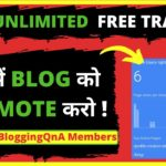 Get Unlimited Free Targeted Traffic For Your Blog | Boost Site Traffic | Special Trick for You