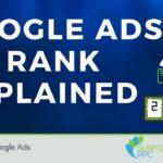 Google Ads Ad Rank Explained - Ad Rank Formula, Thresholds, & How to Improve
