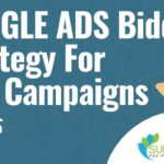 Google Ads Bidding Strategy For New Campaigns - My Bidding Process in Google AdWords