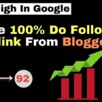 How To Create do follow Backlink From blogger DA 92 [in Hindi]