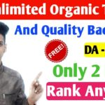 How to Get Unlimited Free Real Organic Traffic & Quality Backlinks on Your Blog