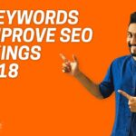 How to Use LSI Keywords to Skyrocket Your SEO Rankings in 2018