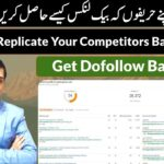 How to replicate your Competitors Backlinks Profile? | SEO Urdu/Hindi 2020