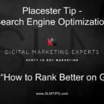 Placester Tip - SEO - Search Engine Optimization to Rank Higher on Google
