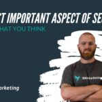 The Most Important Aspect of SEO
