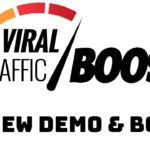 Viral Traffic Boost Review Demo Bonus - A Multi-Purpose WordPress Plugin That Makes You Money