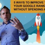 5 Ways to improve your Google ranking without spending a dollar