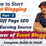All About Event Blogging, On Page & Off Page SEO, Backlinks, PBN & Earning Source [Hindi]