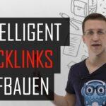 Backlinks intelligent aufbauen (Überblick für Einsteiger) - SEO Dienstag #22