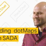 Building dotMaps with SADA - Stack Chat