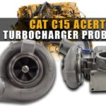 CAT C15 Acert Turbocharger Problems, What causes low boost, When to replace?