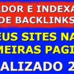 Gerador Indexador De Backlinks, Como Indexar Site ou Blog no Google