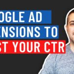Google Ads Extensions Walk-Through | 5 Google Ad Extensions To BOOST Your CTR