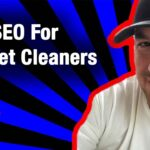 How To Do SEO For Carpet Cleaners The Right Way
