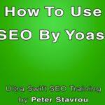 How To Use Yoast SEO (WordPress Plugin) - Simple!