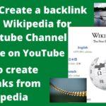 How to Create Backlinks from Wikipedia for Youtube channel website विकिपीडिया से बैकलिंक्स बनाएं