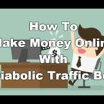 How to Make Money with Diabolic Traffic Bot 2019