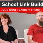 Old School Link Building w/ Julie Joyce & Garrett French