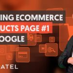 Ranking Your eCommerce Store On Google - Module 2 - Part 2 - eCommerce Unlocked