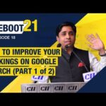 Reboot 21 - Ep 18 - How to Improve your Rankings on Google Search (Part 1 of 2)