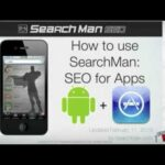 SearchMan Getting Started: How to implement Mobile SEO & improve App Store Search Rankings