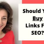 Should You Buy Backlinks? Does It Even Work? | SEO With Sally