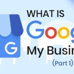What is Google My Business  - Part 1 | Setting up Google My Business Account